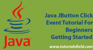 Java JButton Click Event Tutorial For Beginners-Getting Started
