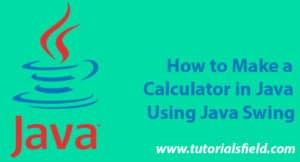 Simple Calculator Program in Java Using Swing-Easy Steps