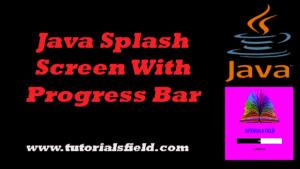 How To Create Java Splash Screeen With Progress Bar